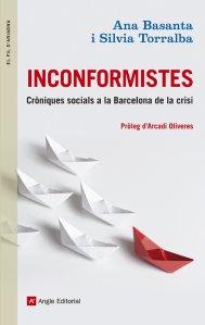 Inconformistes. Cròniques socials a la Barcelona de la crisi